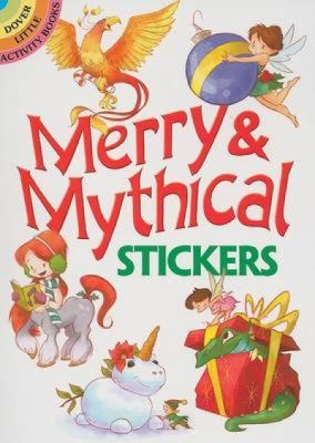 Merry & Mythical Stickers 9780486470801