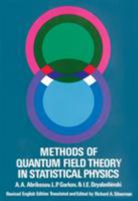 Methods of Quantum Field Theory in Statistical Physics 9780486632285