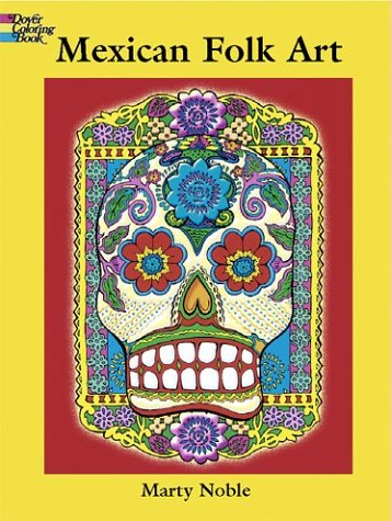 Mexican Folk Art: Coloring Book 9780486427508