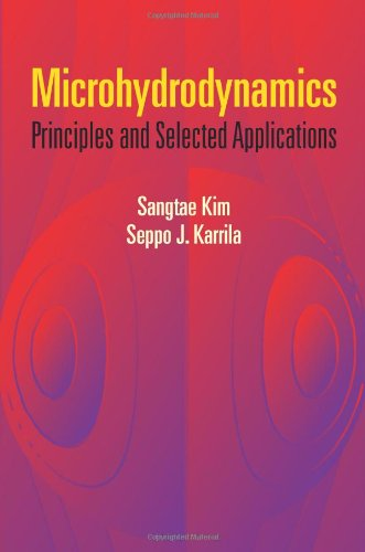 Microhydrodynamics: Principles and Selected Applications 9780486442198