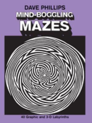 Mind-Boggling Mazes 9780486237985
