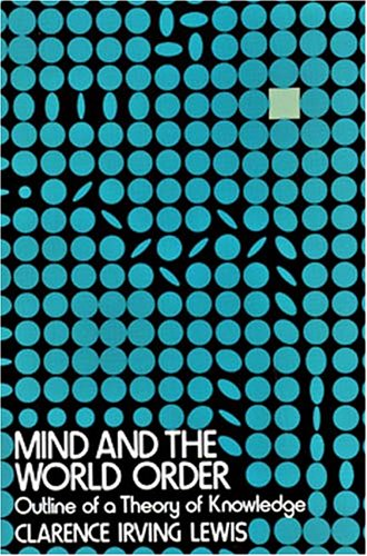 Mind and the World Order: Outline of a Theory of Knowledge 9780486265643