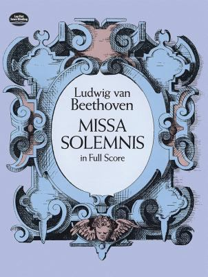 Missa Solemnis in Full Score 9780486268941
