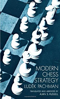 Modern Chess Strategy 9780486202907
