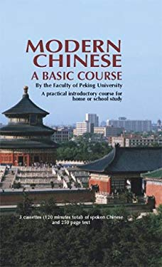 Modern Chinese (Cassette Edition): A Basic Course 9780486999104