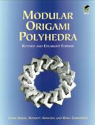 Modular Origami Polyhedra: Revised and Enlarged Edition 9780486404769