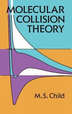 Molecular Collision Theory 9780486694375