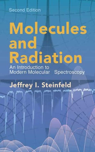 Molecules and Radiation: An Introduction to Modern Molecular Spectroscopy 9780486441528