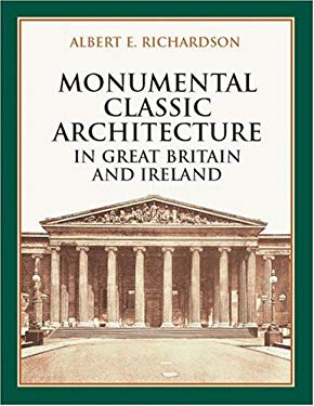 Monumental Classic Architecture in Great Britain and Ireland 9780486415345