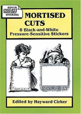 Mortised Cuts: 8 Black-And-White Pressure-Sensitive Stickers 9780486279183