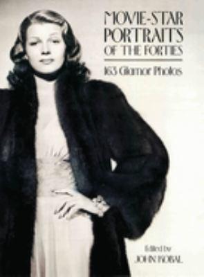 Movie-Star Portraits of the Forties - Kobal, John