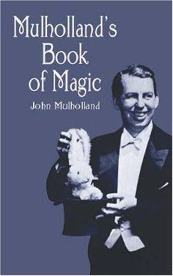 Mulholland's Book of Magic