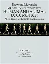 "Muybridge's Complete Human and Animal Locomotion, Vol. I: All 781 Plates from the 1887 ""Animal Locomotion"" 1594558"