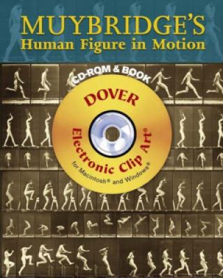 Muybridge's Human Figure in Motion [With CDROM] 9780486997711