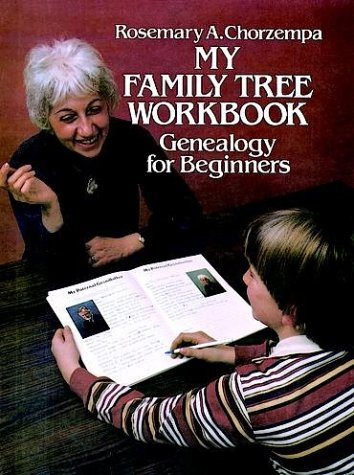 My Family Tree Workbook: Genealogy for Beginners 9780486242293