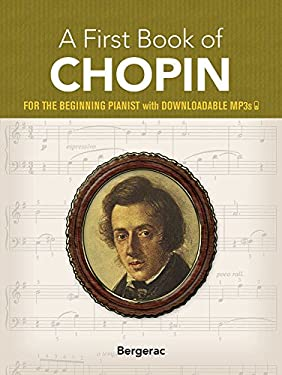 My First Book of Chopin: 23 Favorite Pieces in Easy Piano Arrangements 9780486424279