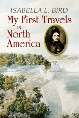 My First Travels in North America 9780486473093