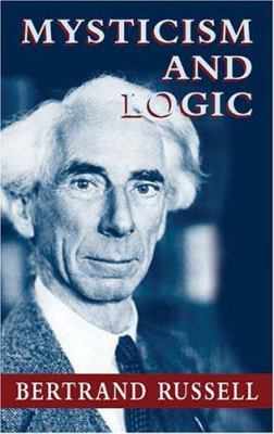 Mysticism and Logic 9780486434407