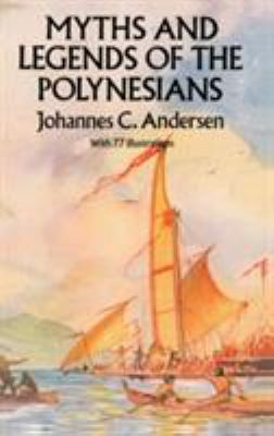 Myths and Legends of the Polynesians 9780486285825