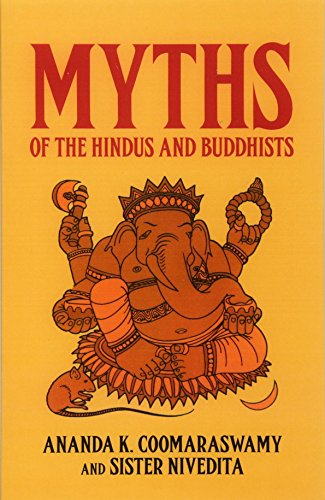 Myths of the Hindus and Buddhists 9780486217598