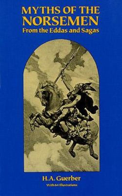 Myths of the Norsemen: From the Eddas and Sagas 9780486273488