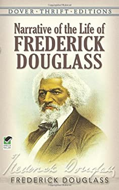 Narrative of the Life of Frederick Douglass 9780486284996
