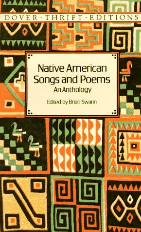 Native American Songs and Poems: An Anthology 9780486294506