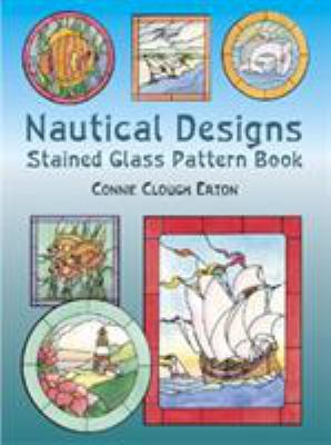 Nautical Designs Stained Glass Pattern Book 9780486432984