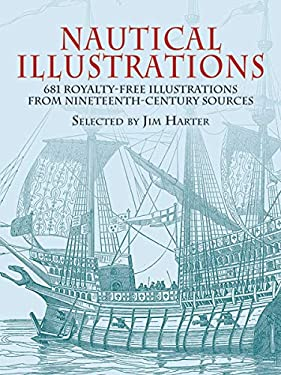 Nautical Illustrations: 681 Permission-Free Illustrations from Nineteenth-Century Sources 9780486428352