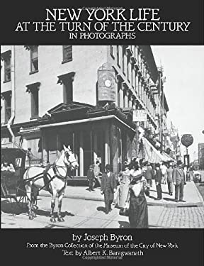 New York Life at the Turn of the Century in Photographs 9780486248639