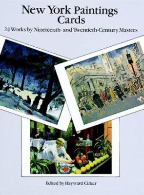 New York Paintings Cards: 24 Works by Nineteenth- And Twentieth-Century Masters 9780486290584