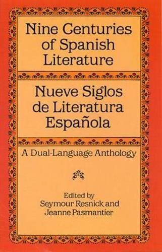 Nine Centuries of Spanish Literature (Dual-Language) 9780486282718