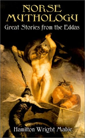 Norse Mythology: Great Stories from the Eddas