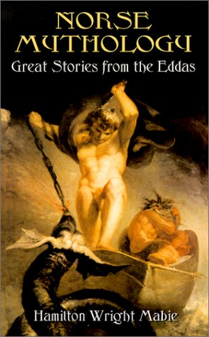 Norse Mythology: Great Stories from the Eddas 9780486420820