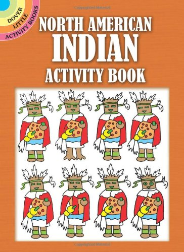 North American Indian Activity Book (Dover Little Activity Books) Winky Adam