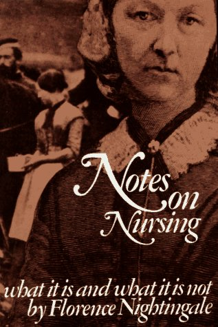 Notes on Nursing: What It Is, and What It Is Not 9780486223407
