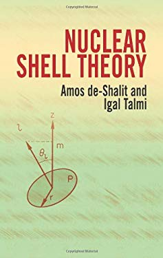 Nuclear Shell Theory 9780486439334