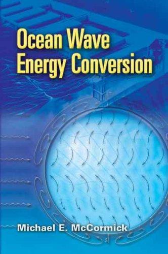 Ocean Wave Energy Conversion 9780486462455