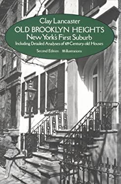 Old Brooklyn Heights: New York's First Suburb 9780486238722