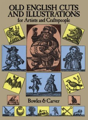 Old English Cuts and Illustrations: For Artists and Craftspeople 9780486225692
