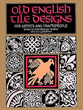 Old English Tile Designs for Artists and Craftspeople 9780486247779
