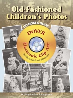 Old-Fashioned Children's Photos [With CDROM] 9780486997643