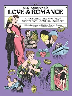 Old-Fashioned Love and Romance: A Pictorial Archive from 19th-Century Sources 9780486259383