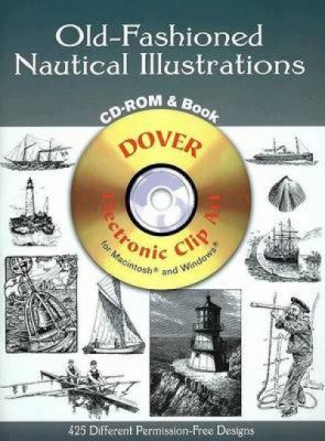 Old-Fashioned Nautical Illustrations CD-ROM and Book 9780486995298
