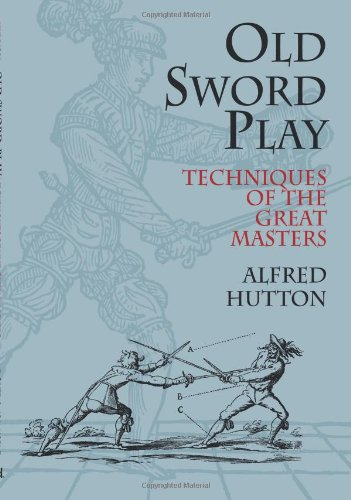Old Sword Play: Techniques of the Great Masters 9780486419510