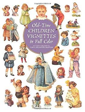 Old-Time Children Vignettes in Full Color 9780486295817