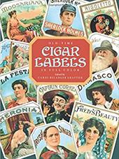 Old-Time Cigar Labels in Full Color 1599095