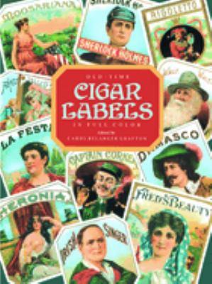 Old-Time Cigar Labels in Full Color 9780486290522