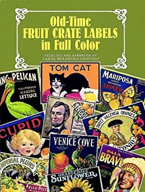 Old-Time Fruit Crate Labels in Full Color 9780486400068