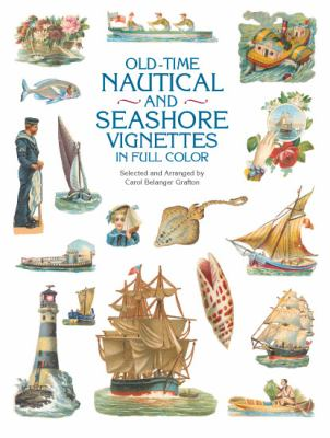 Old-Time Nautical and Seashore Vignettes in Full Color 9780486415246